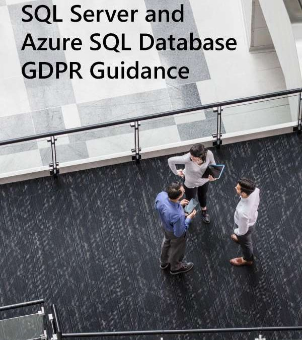 SQL Server and Azure SQL Database GDPR Guidance
